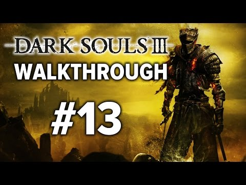 Dark Souls 3 Walkthrough Guía - Parte 13: Capital Profanada