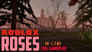CHAPTERS 1, 2 and 3 | ROBLOX ROSES FULL GAMEPLAY