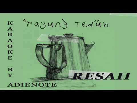 Payung Teduh - Resah (Karaoke / Cover Instrumental by AdieNote)