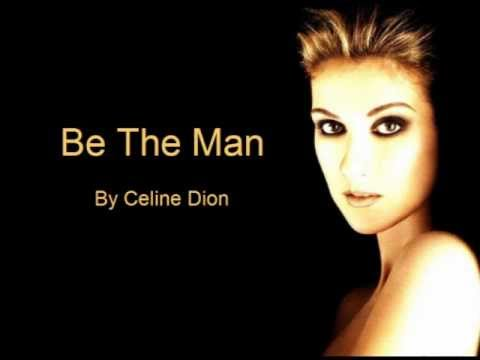 Celine Dion - Be The Man (Audio with Lyrics)