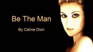 Watch Celine Dion Be The Man video