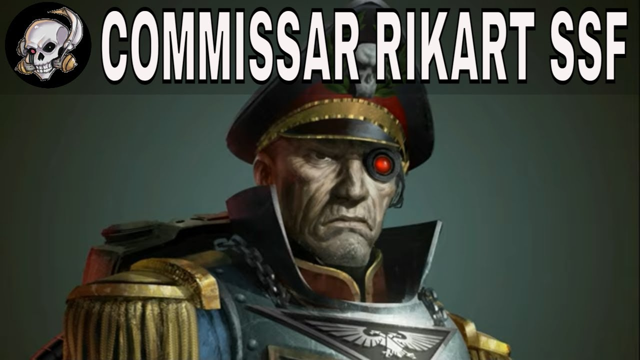 COMMISSAR RIKART - THE STORY SO FAR