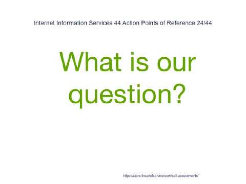 Internet Information Services 44 Action Points of Reference