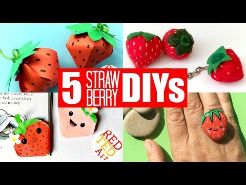 5 DIY Strawberry Projects - Fun 3d Strawberry Crafts