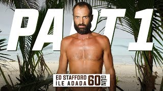 Ed Stafford ile Adada 60 Gün | Part I