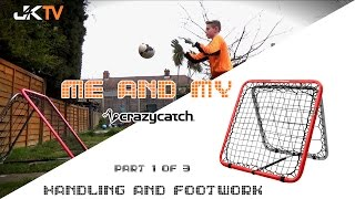 Goalkeeper Training Crazy Catch Handling and Footwork