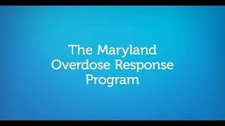 Maryland Overdose Response Program