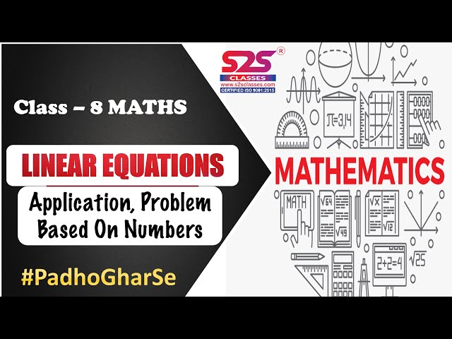Class 8 Maths - Linear Equations - Application, Problem Based On Numbers | | CBSE | NCERT