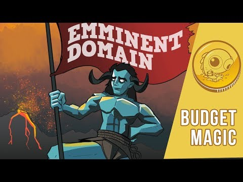 Budget Magic: Budget Magic: $99 (43 tix) Eminent Domain (Modern)