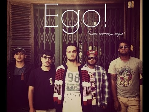 Banda Ego! - Tudo começa aqui (EP - 2009)