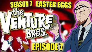 Venture Bros Easter Eggs & Missed Joke | Season 7 Episode 7