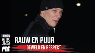 Rauw & Puur - S1 afl. 3 Respect & Geweld