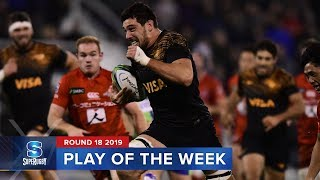 PLAY OF THE WEEK | Super Rugby 2019 Rd 18