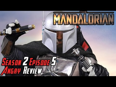 The Mandalorian: Season 2 Episode 5 - Angry Review!