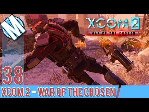 XCOM 2 WAR OF THE CHOSEN PART 38 - THE ONE WITH COOL NEW WEAPONS