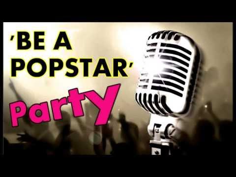 'Be A Popstar' Party - Roar