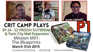 Crit Camp Plays Zombicide EP24: S2 M01: The Blueprints - P1