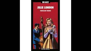 Julie London - I Guess I'll Have to Change My Plans