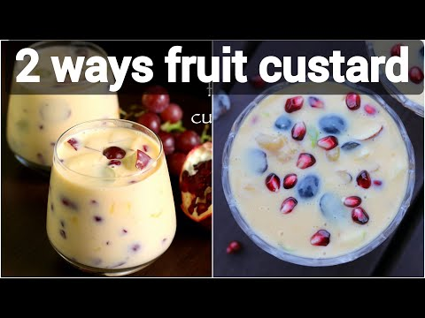 2 ways custard recipes | fruit custard recipes 2 ways | mango & mixed fruit custard