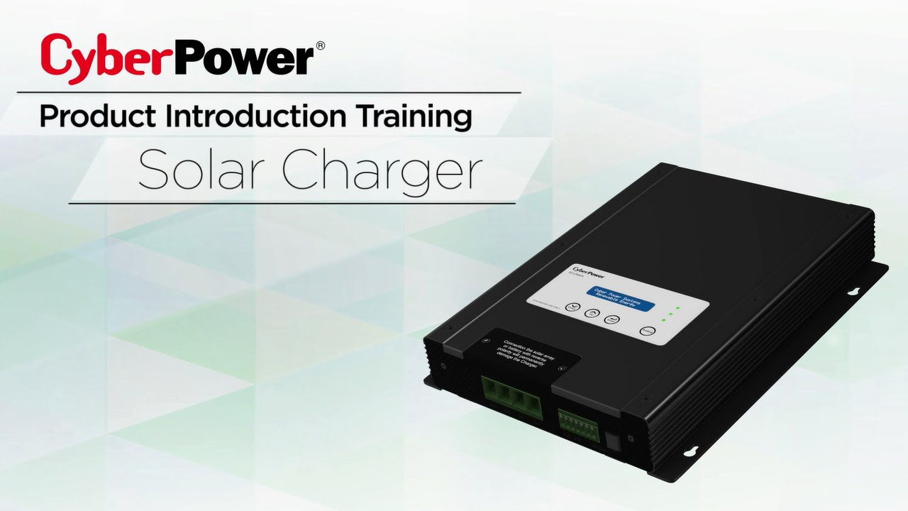 CyberPower Solar Power System - Solar Charger Series Product Introduction