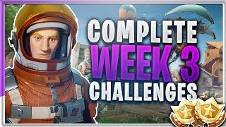 "Complete ""ALL WEEK 3 CHALLENGES"" Fortnite Battle Royale TUTORIAL - Battle Pass Week 3 Season 3 TIPS"