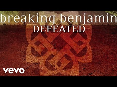 Breaking Benjamin - Defeated (Audio Only)