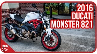 2016 Ducati Monster 821 | First Ride