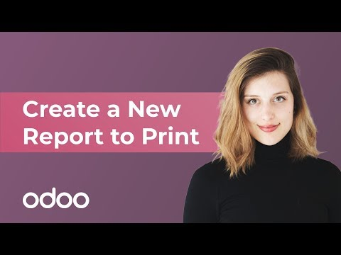 Create a New Report to Print | Odoo Studio