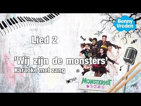 Lied 2 (karaoke zang) Wij zijn de monsters - van de musical Monsterhit