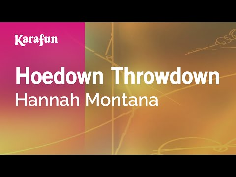 Karaoke Hoedown Throwdown - Hannah Montana *
