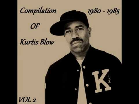 Compilation Of Kurtis Blow Vol. 2 (1980 - 1985 / Hip Hop, Electro)