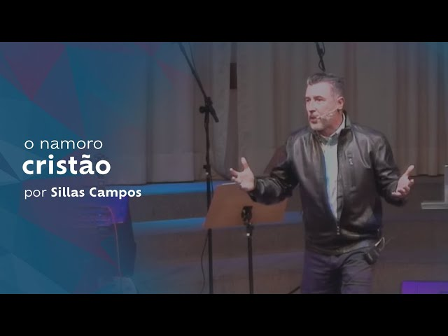 o namoro cristão [pt.1] por Sillas Campos