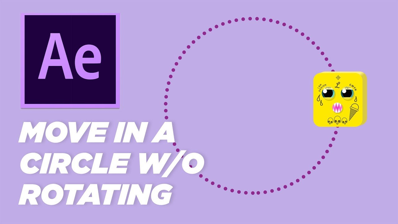 Make an Object Move in a Circle Without Rotating - After Effects Tutorial