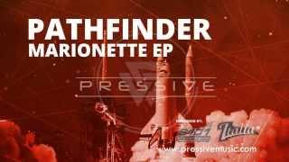 Pathfinder - Pressive (Official)