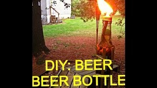 Diy: Beer Bottle Tiki Torch