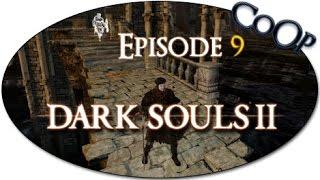 Dark Souls II - FR CoOp Let