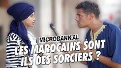 LES MAROCAINS SONT-ILS DES SORCIERS ?
