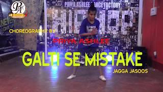 Galti Se Mistake | Jagga Jasoos I Dance Choreography By Priya Ashlee