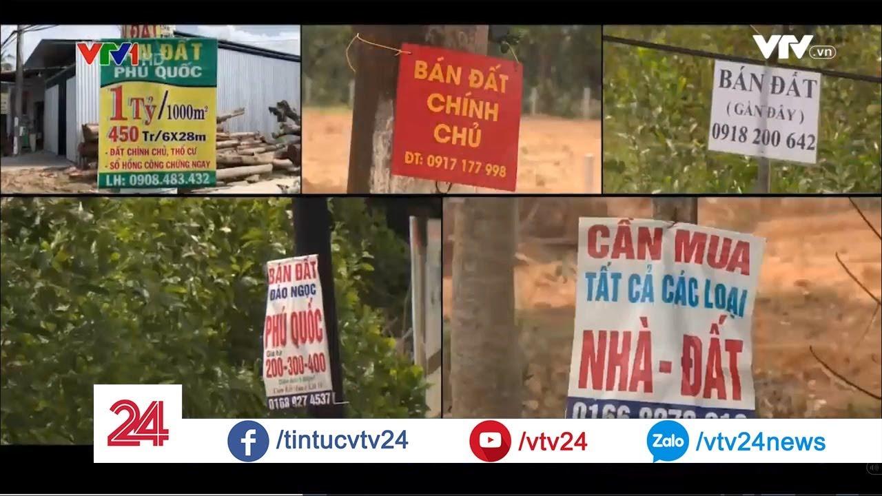 """Sốt đất """"ảo"""" ở Phú Quốc – Thận trọng bong bóng bất động sản – Tin Tức VTV24"""