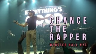 Chance The Rapper: NYC Webster Hall Concert Footage