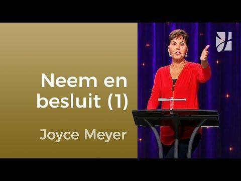 Neem een besluit en houd eraan vast (1) – Joyce Meyer – Gedachten en woorden beïnvloeden