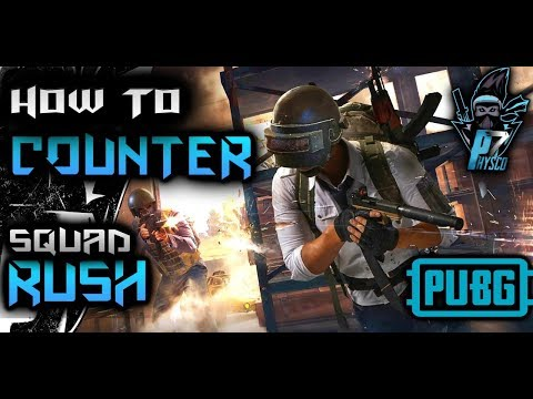 How to counter a squad rush carefully in pubg+ip puzzle answer