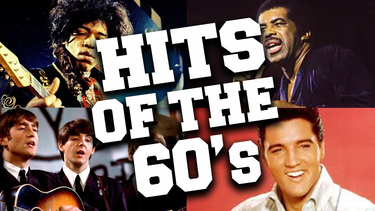 Top 100 Greatest 60s Music Hits Youtube