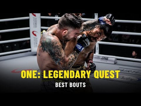 Best Bouts | ONE: LEGENDARY QUEST