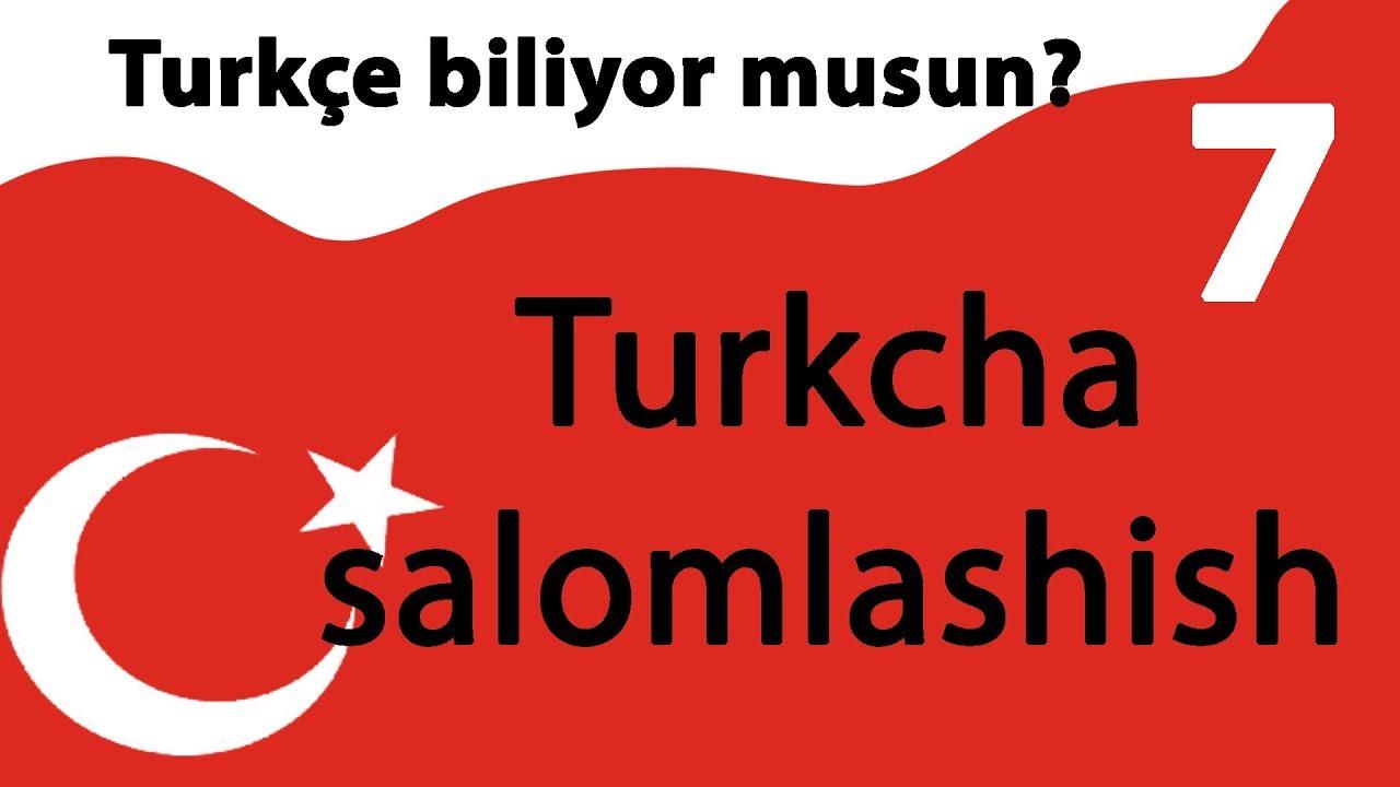Turk tili 7/Turkcha salomlashish/Hayrlashish MyTub.uz