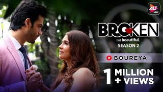 Boureya | Sandman | Anusha Mani   | Akshay Shinde | Music Video | Broken But Beautiful 2 | ALTBalaji