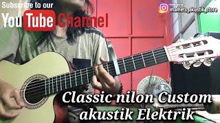 #VLOGKustik Kirim Gitar Classic nilon custom akustik elektrik ke TAMBORA JAKARTA BARAT