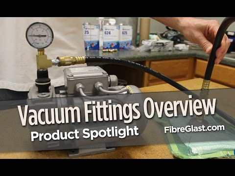 Fittings for Vacuum Bagging Overveiw