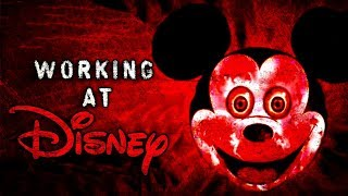 """Working At Disney"" Creepypasta"