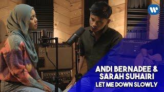 Andi Bernadee & Sarah Suhairi - Let Me Down Slowly Cover